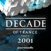 A Decade of Trance - 2001 by Various Artists