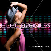 A Massive Attack by Electronica