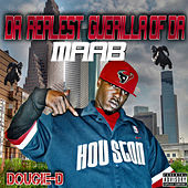 Realest Guerilla Of Da Maab by Dougie D
