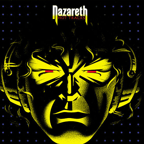 Hot Tracks by Nazareth