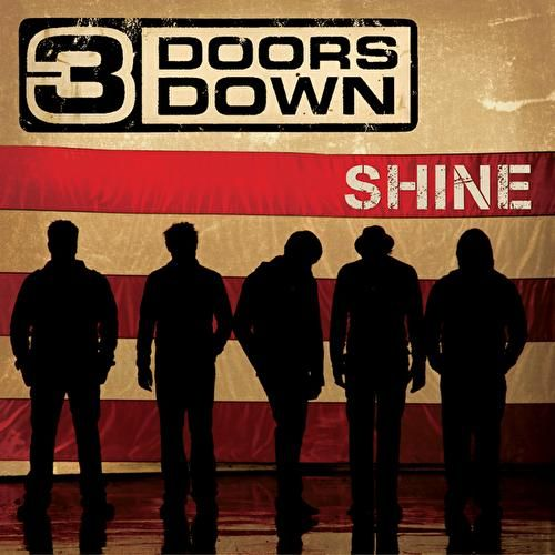Shine by 3 Doors Down