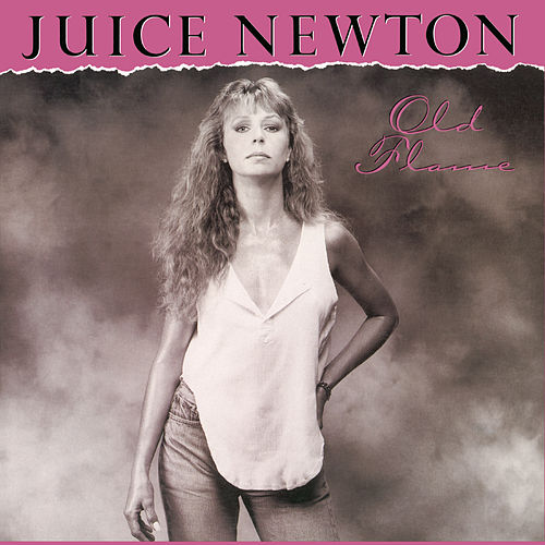 Old Flame by Juice Newton