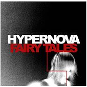 Fairy Tales (Single) by Hyper Nova