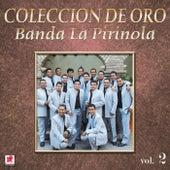 Que Tiene by Banda La Pirinola