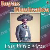 Canciones De Vacile Vol.3 by Luis Perez Meza