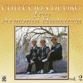 La Huasteca Canta Vol.2 by Trio Armonia Huasteca