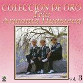 La Huasteca Canta Vol.3 by Trio Armonia Huasteca