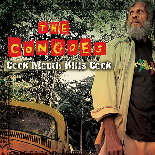 Cock Mouth Kill Cock by The Congos