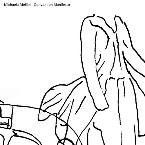 Convention Manifesto by Michaela Melian