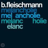 Melancholie / Sendestraße - Two Concerts by B. Fleischmann