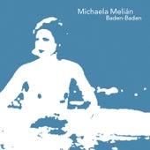 Baden-baden by Michaela Melian