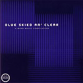 Blue Skied An´ Clear by Various Artists