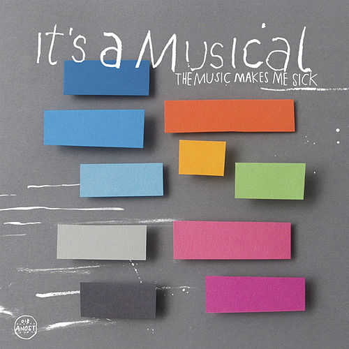 The Music Makes Me Sick / Lazy by It´s A Musical
