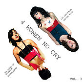 4 Women No Cry Vol. 3 by Various Artists