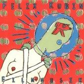 Filmmusik by Felix Kubin