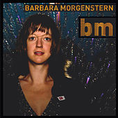 Bm by Barbara Morgenstern