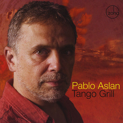 Tango Grill by Pablo Aslan