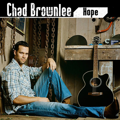 Hope by Chad Brownlee