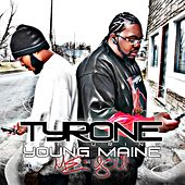 Me and You (feat. Young Maine) by Tyrone