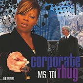 Corporate Thug by Ms. Toi
