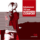 Northern Comfort by Dr Rubber Funk