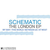 The London EP by Schematic
