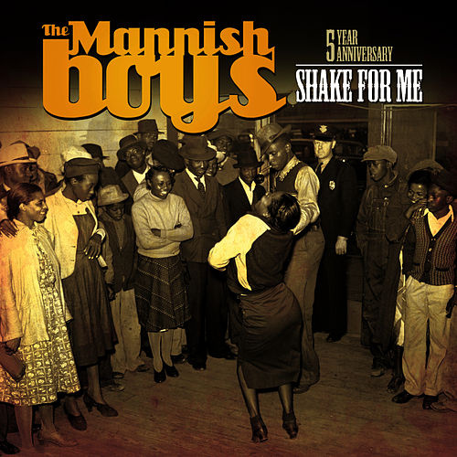 Shake for Me by The Mannish Boys