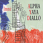 Immé by Alpha Yaya Diallo
