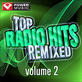 Top Radio Hits Remixed Vol. 2 by Various Artists