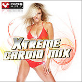 Xtreme Cardio Mix (60 Minute Non-Stop Workout Mix: 145-160 BPM) by Various Artists