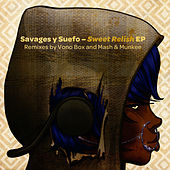 Sweet Relish EP by Savages y Suefo