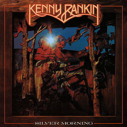 Silver Morning by Kenny Rankin