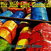 Steel Drums of the Carribean by The Mick Lloyd Connection