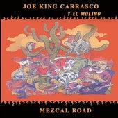 Mezcal Road by Joe