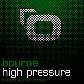 High Pressure by Bourne