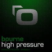 High Pressure by Bourne