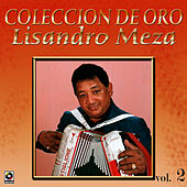 Coleccion De Oro Vol.2 El Sabanero Mayor by Lisandro Meza