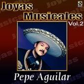 El Inigualable Vol.2 by Pepe Aguilar