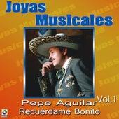 Recuerdame Bonito by Pepe Aguilar