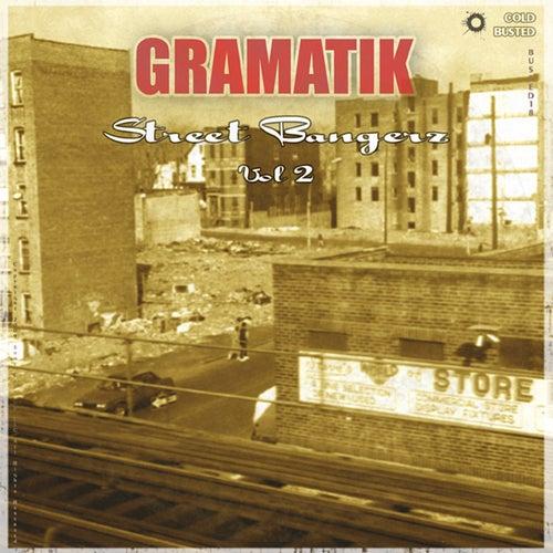 Street Bangerz Vol. 2 by Gramatik