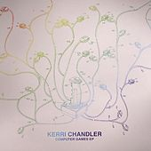 Computer Games - EP by Kerri Chandler