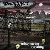 Dangerous Ground by The Downliners Sect