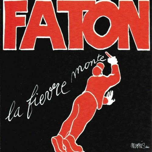 La Fièvre monte by François Cahen