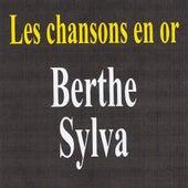 Les chansons en or by Berthe Sylva