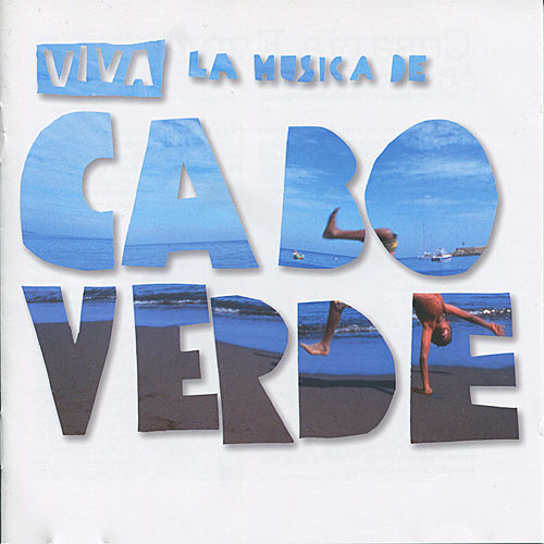 Viva la musica de cabo verde by Various Artists