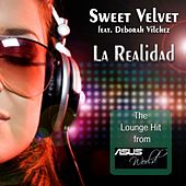 La Realidad (The Lounge Hit From ASUS World) by Sweet Velvet