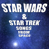 Star Wars & Star Trek: Songs From Space by Cedar Lane Soundtrack Orchestra