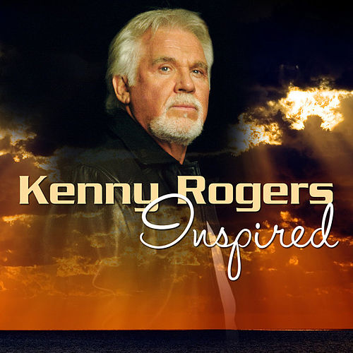 Kenny Rogers: Inspired by Kenny Rogers