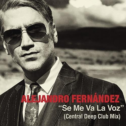 Se Me Va La Voz by Alejandro Fernández