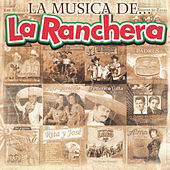 La Musica de... La Ranchera by Various Artists